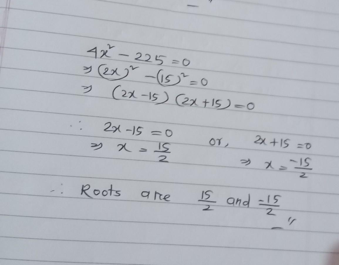 What Is The Solution To The Following Quadratic Equation By Extracting Square Roots 4x2 225 0 Brainly Ph The principal (positive) square root of 225 is 15. brainly ph