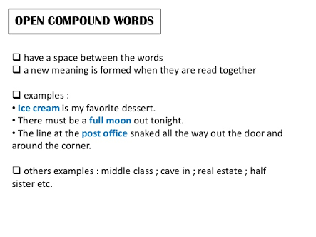 What are example sentences for open compound words - Brainly.ph